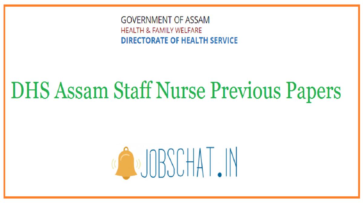 DHS Assam Staff Nurse Previous Papers