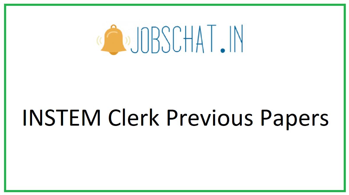INSTEM Clerk Previous Papers