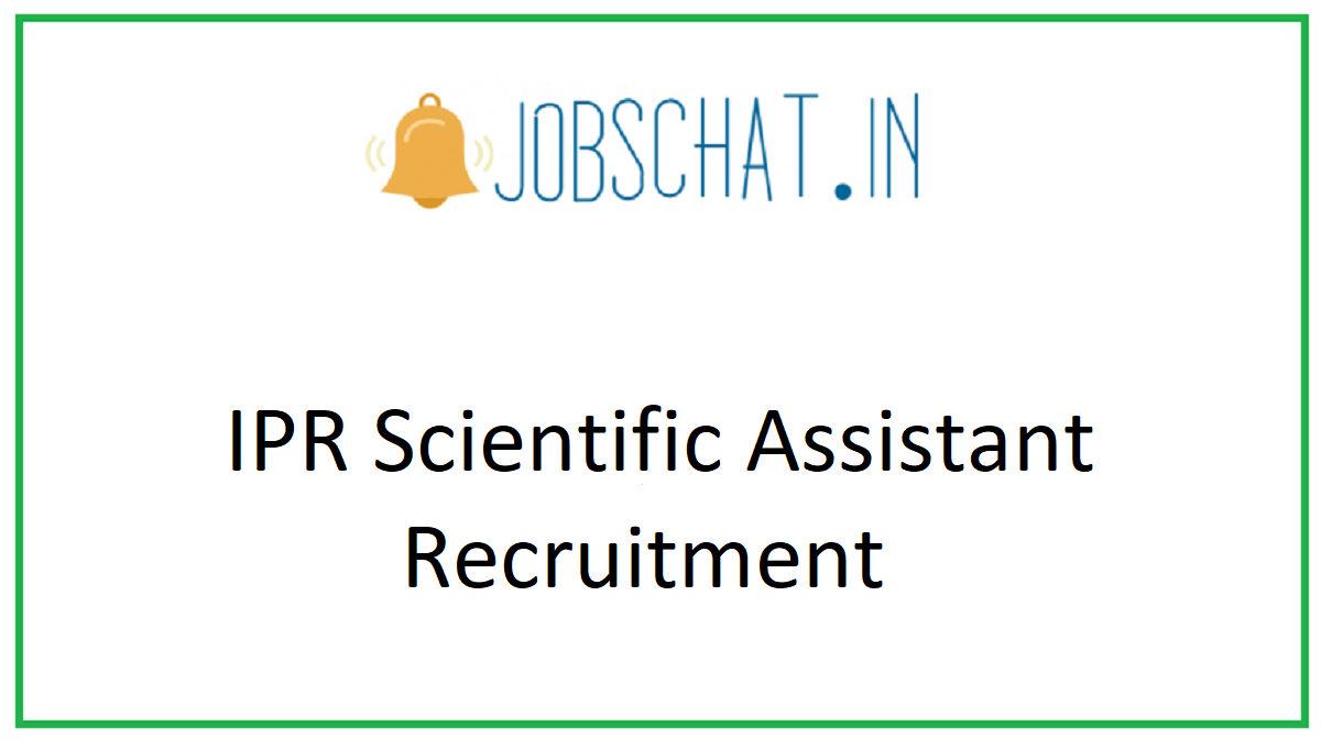 IPR Scientific Assistant Recruitment