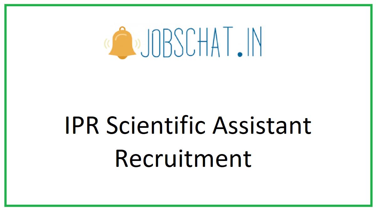 IPR Scientific Assistant Recruitment
