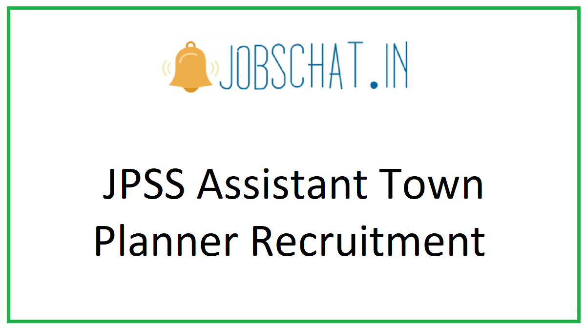JPSS Assistant Town Planner Recruitment