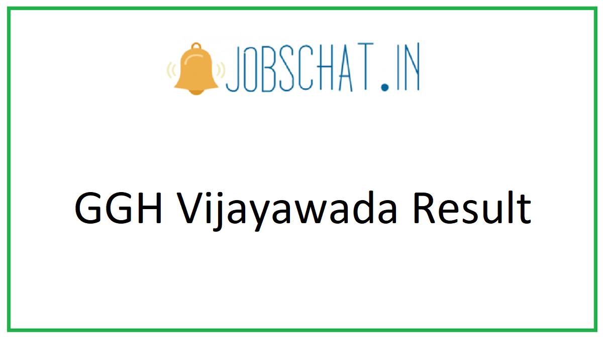 GGH Vijayawada Result
