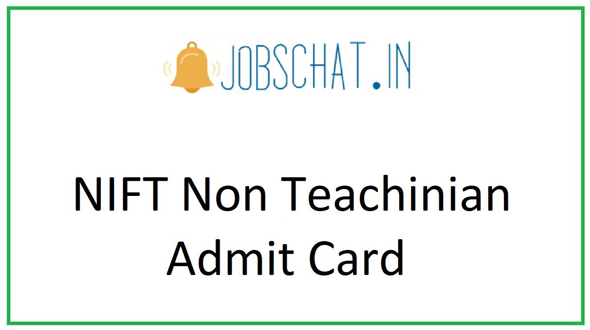 NIFT Non Teaching Admit Card