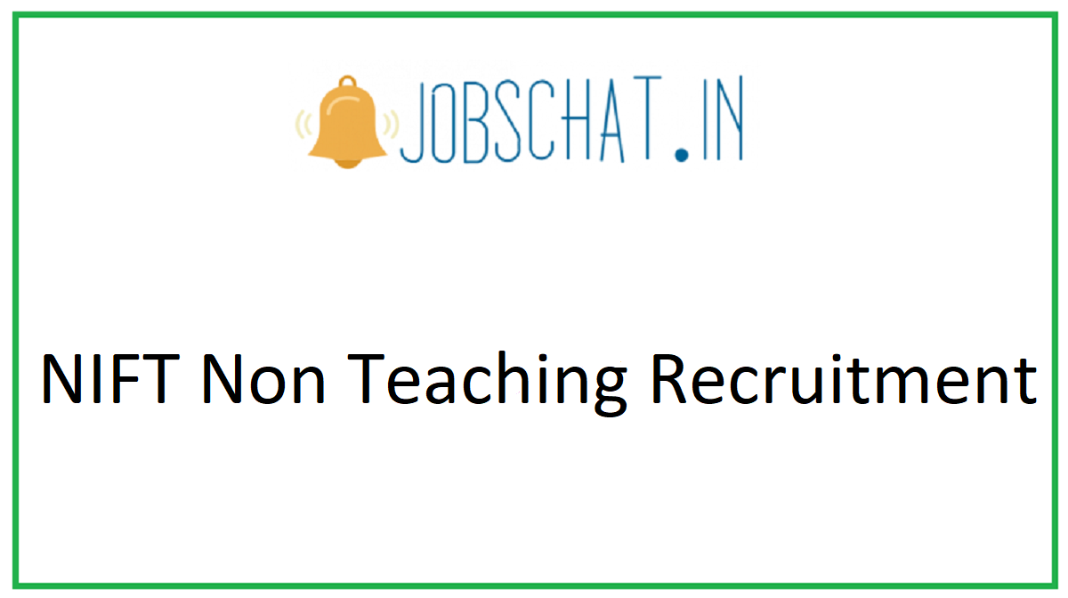 NIFT Non Teaching Recruitment