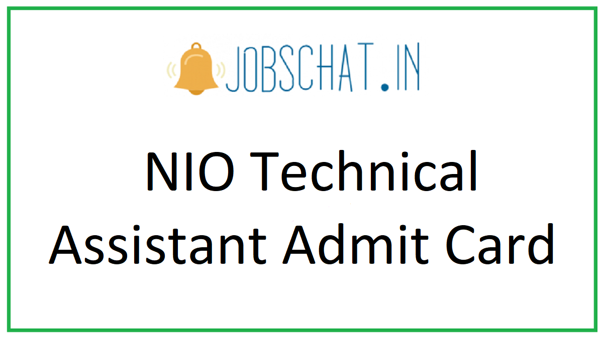 NIO Technical Assistant Admit Card