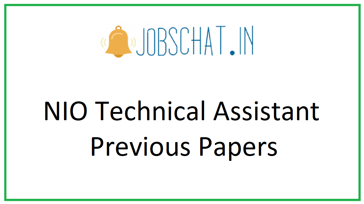 NIO Technical Assistant Previous Papers