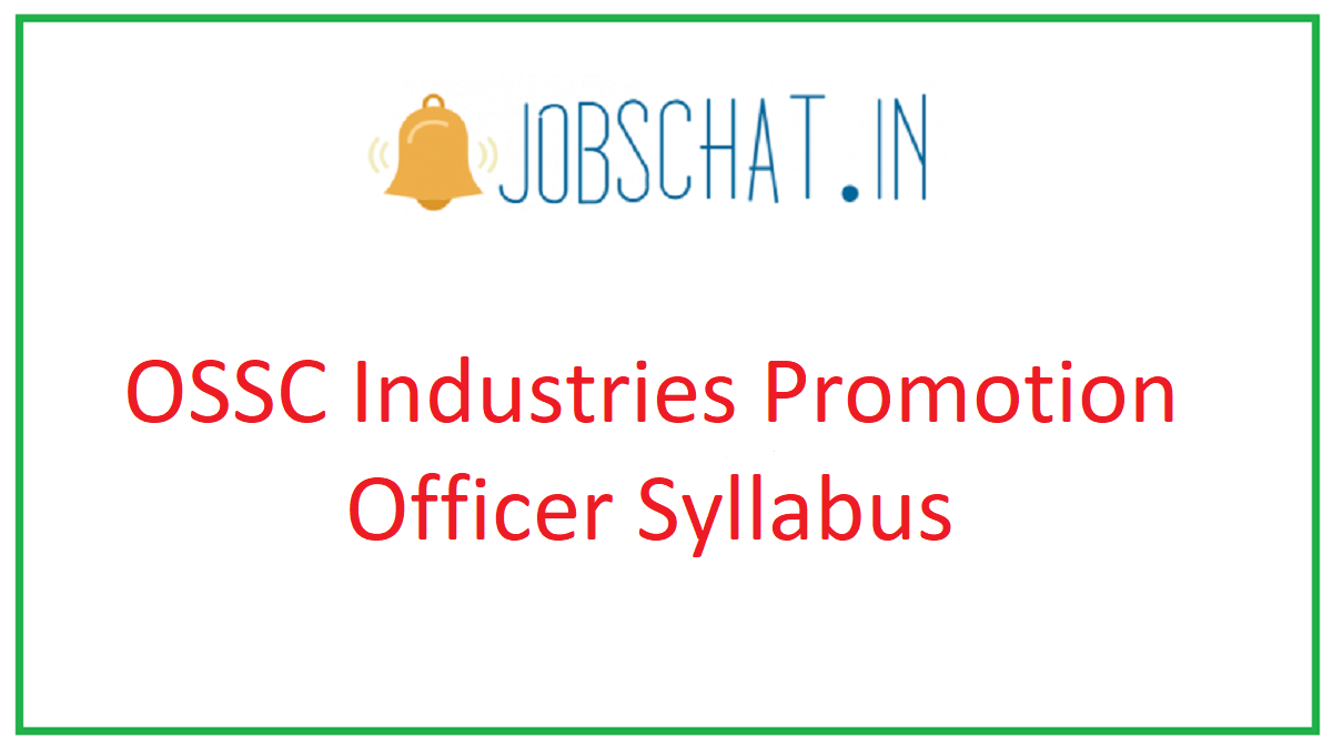 OSSC Industries Promotion Officer Syllabus