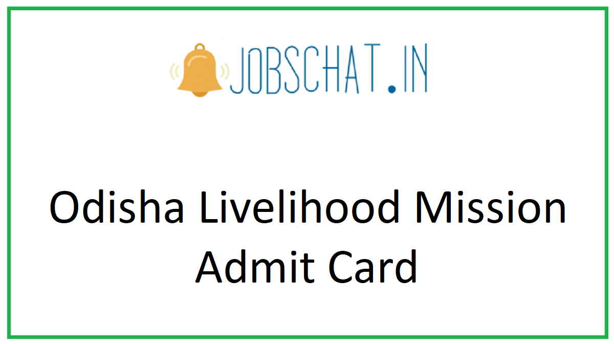 Odisha Livelihood Mission Admit Card