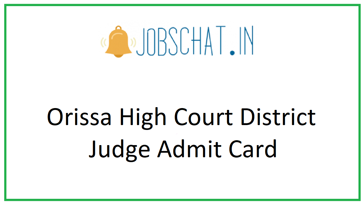 Orissa High Court District Judge Admit Card