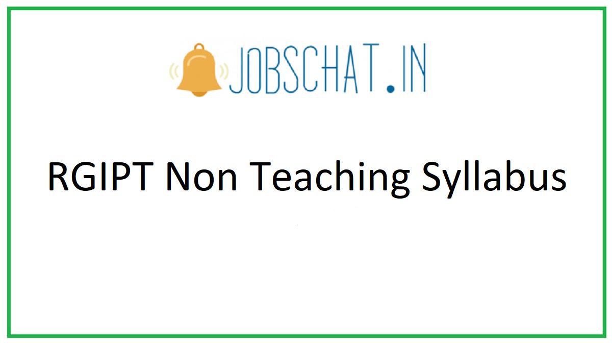 RGIPT Non Teaching Syllabus