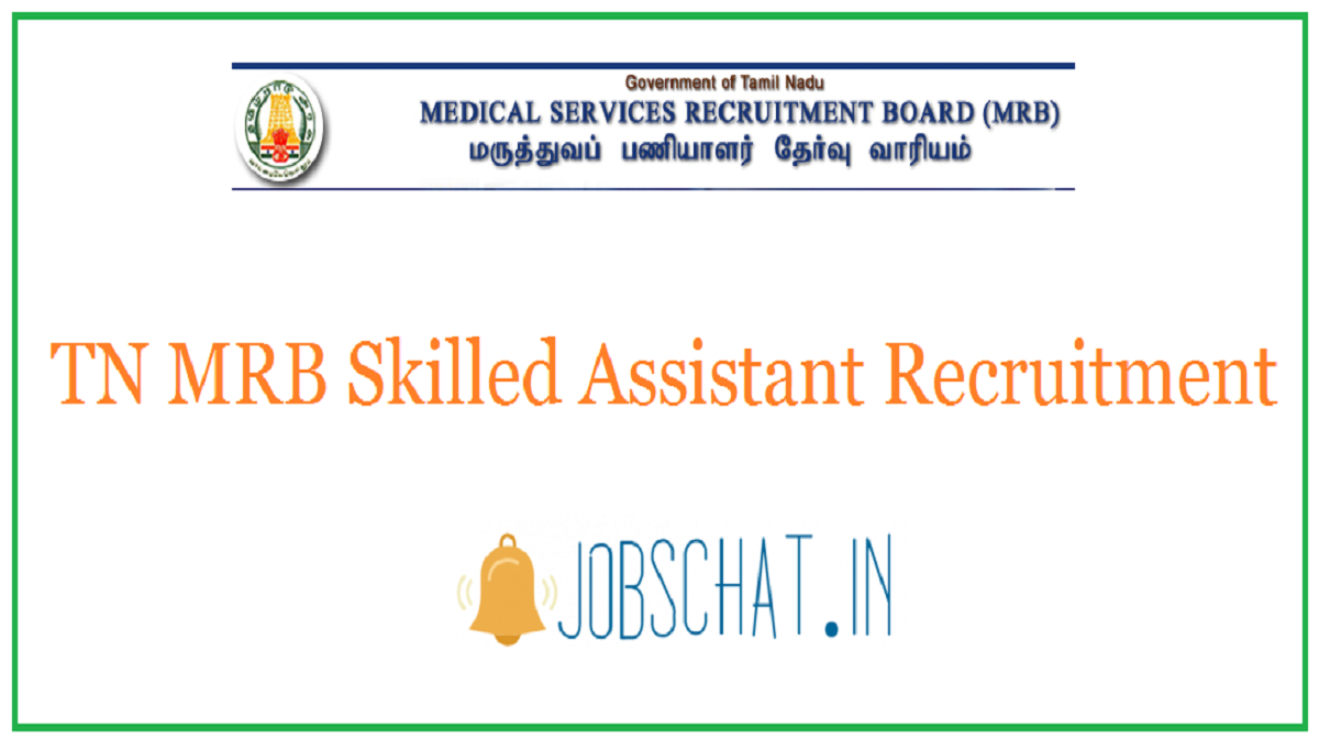 TN MRB Skilled Assistant Recruitment