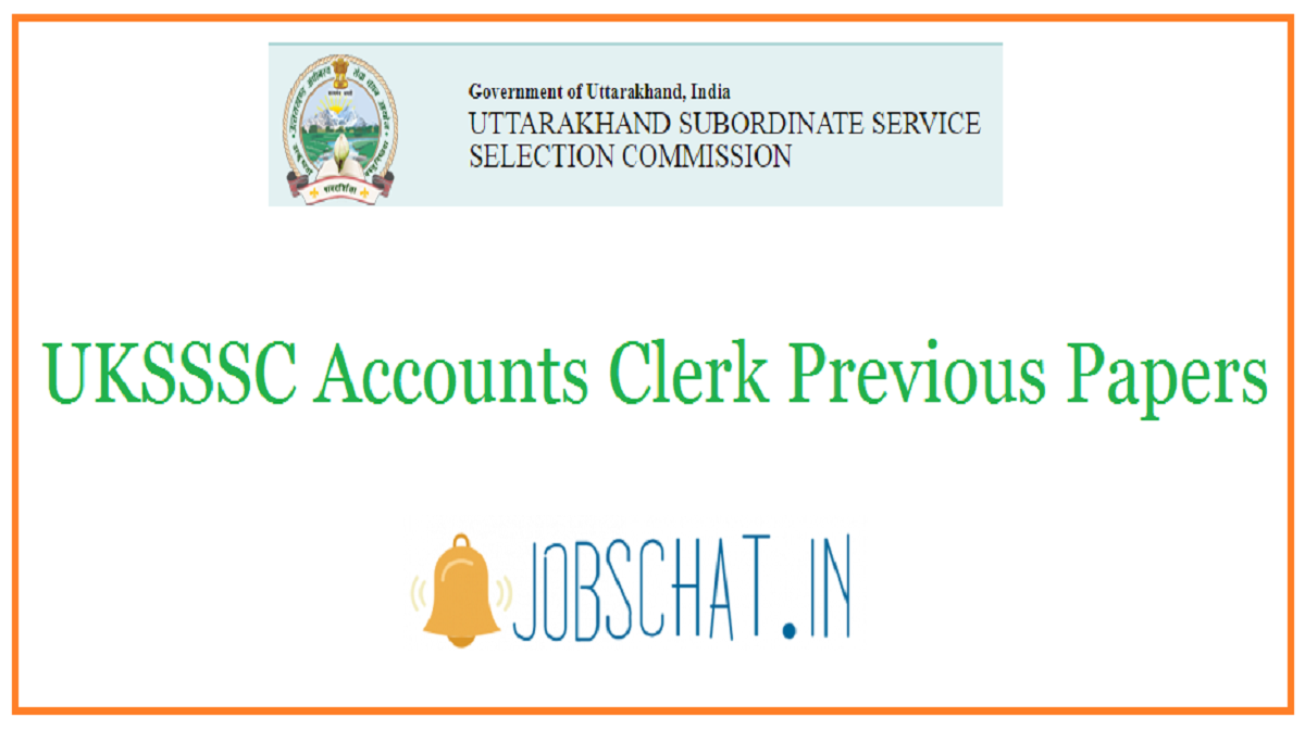 UKSSSC Accounts Clerk Previous Papers