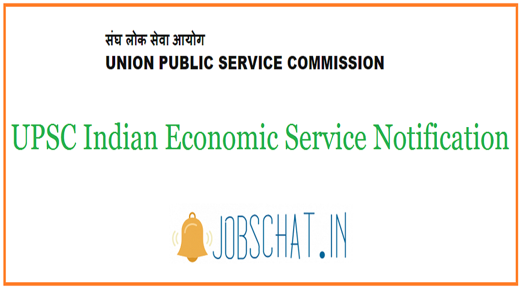UPSC Indian Economic Service Notification