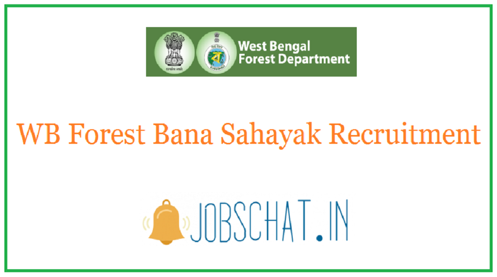 WB Forest Bana Sahayak Recruitment