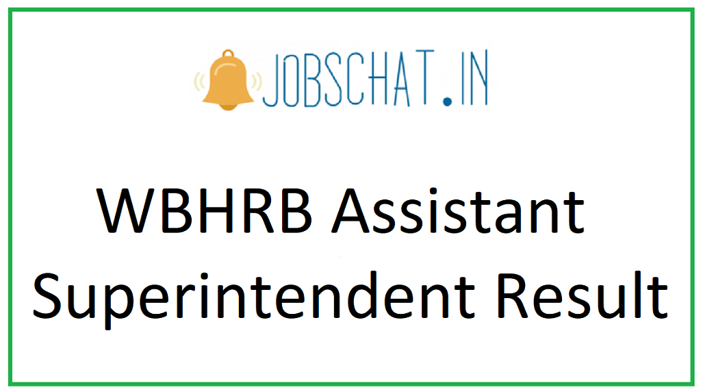 WBHRB Assistant Superintendent Result