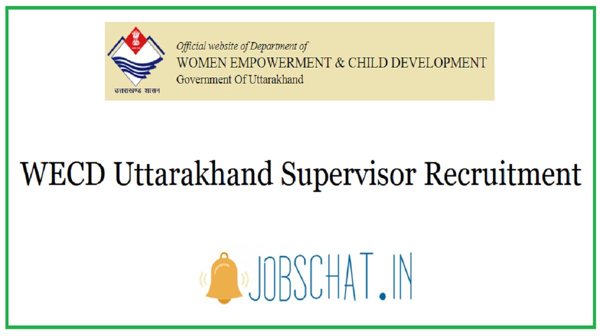WECD Uttarakhand Supervisor Recruitment