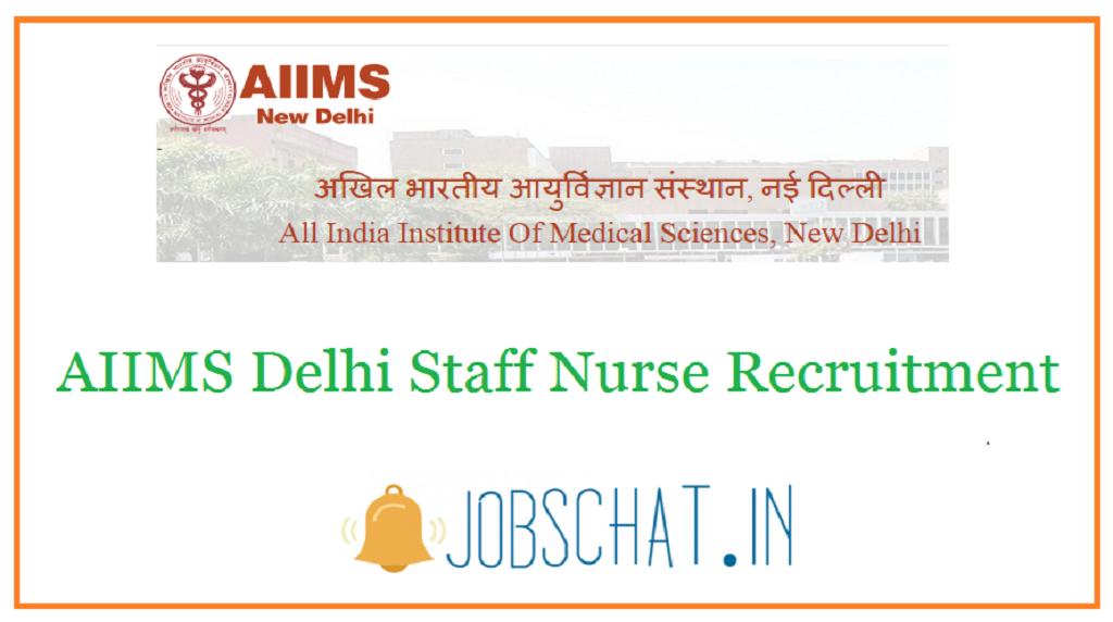 AIIMS Delhi Staff Nurse Recruitment