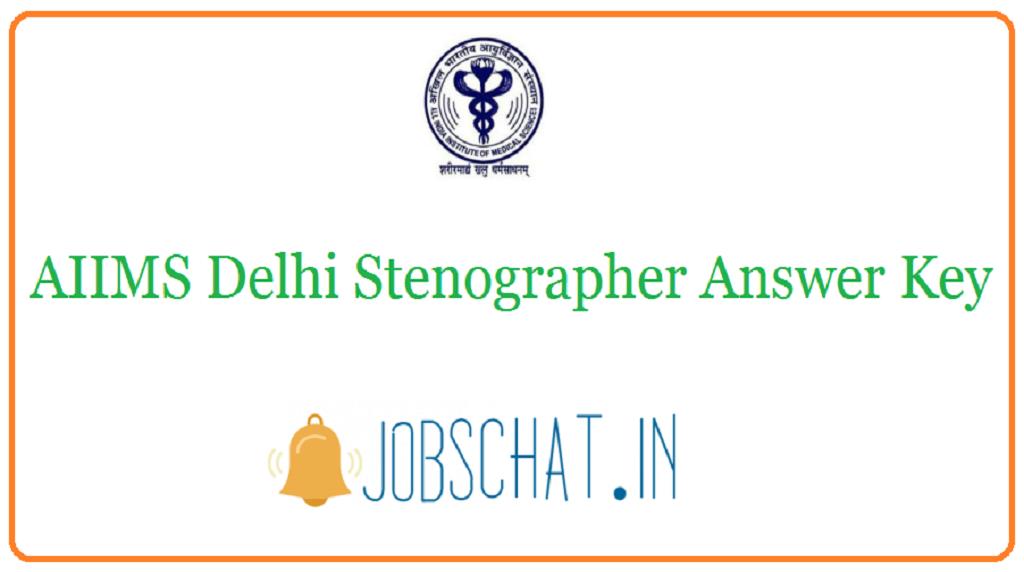 AIIMS Delhi Stenographer Answer Key 2020 | Cut Off Marks