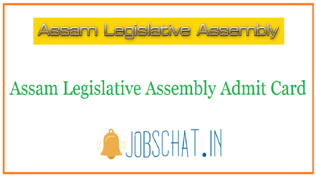 Assam Legislative Assembly Admit Card