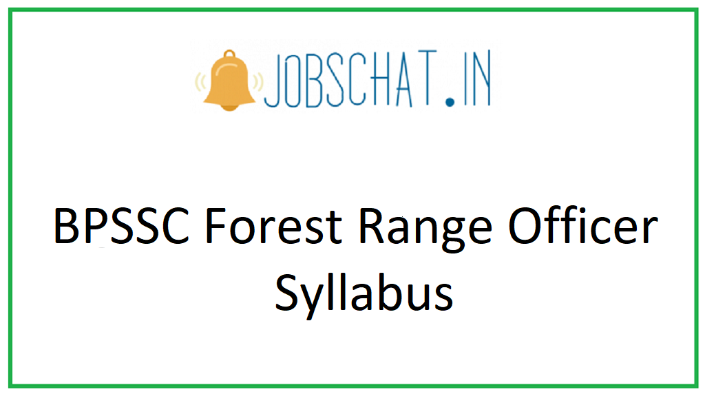 BPSSC Forest Range Officer Syllabus