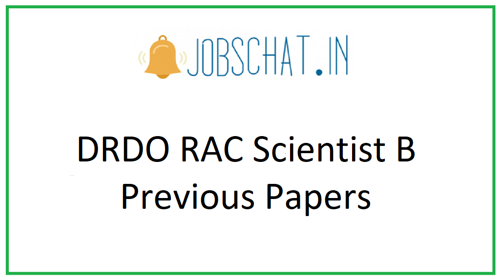 DRDO RAC Scientist B Previous Papers