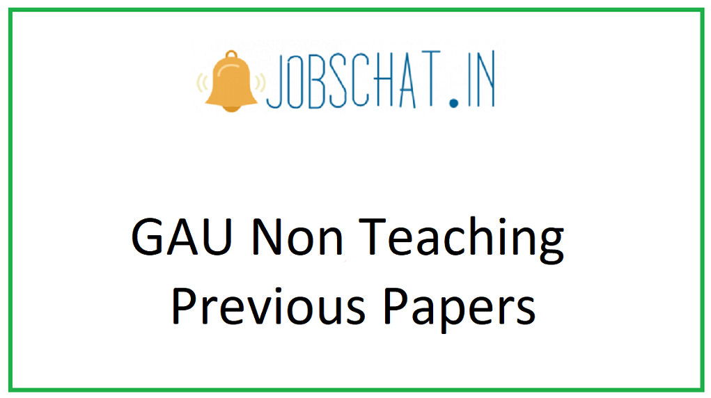 GAU Non Teaching Previous Papers