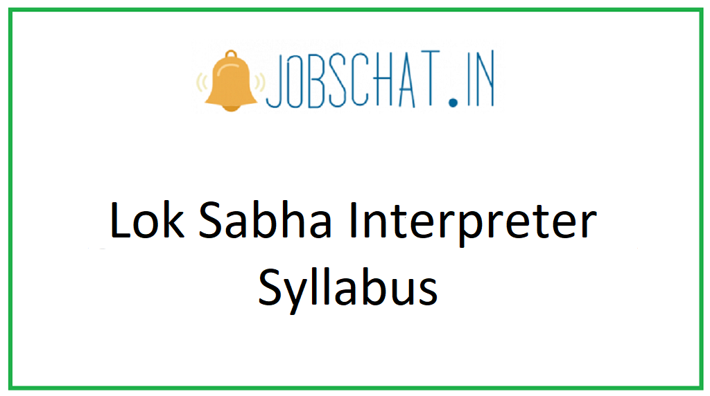 Lok Sabha Interpreter Syllabus