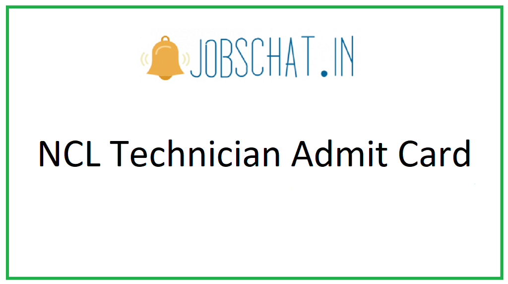 NCL Technician Admit Card