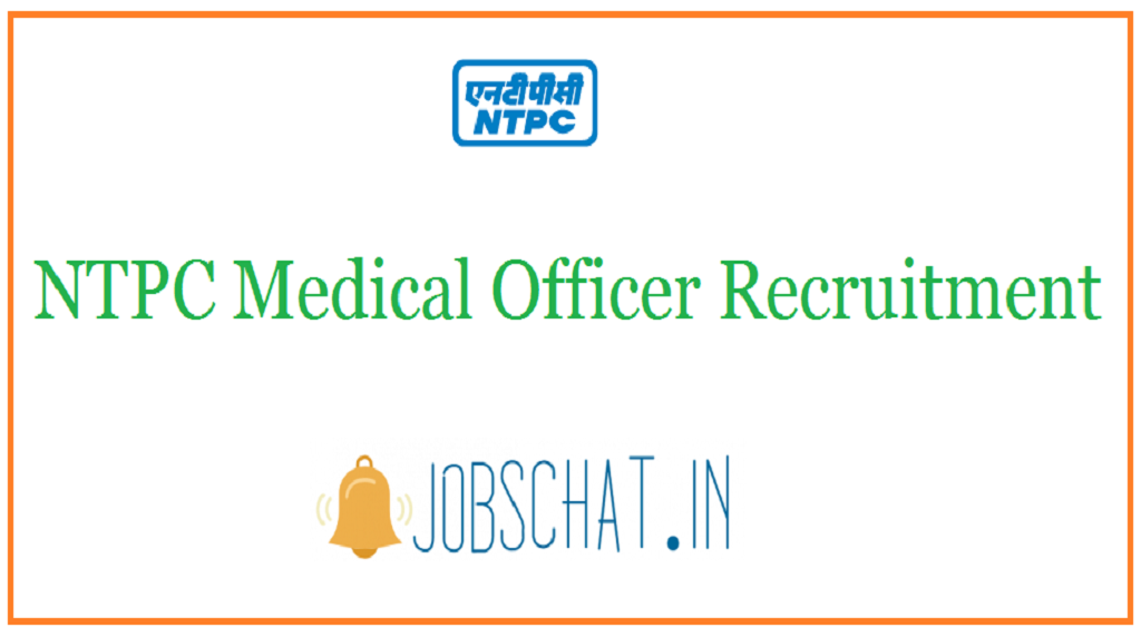 NTPC Medical Officer Recruitment