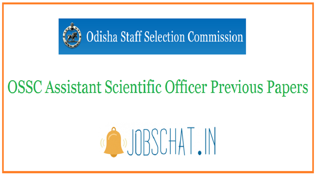OSSC Assistant Scientific Officer Previous Papers