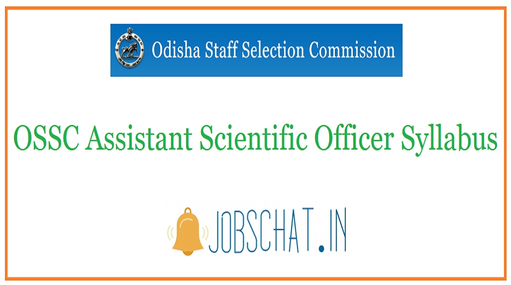 OSSC Assistant Scientific Officer Syllabus