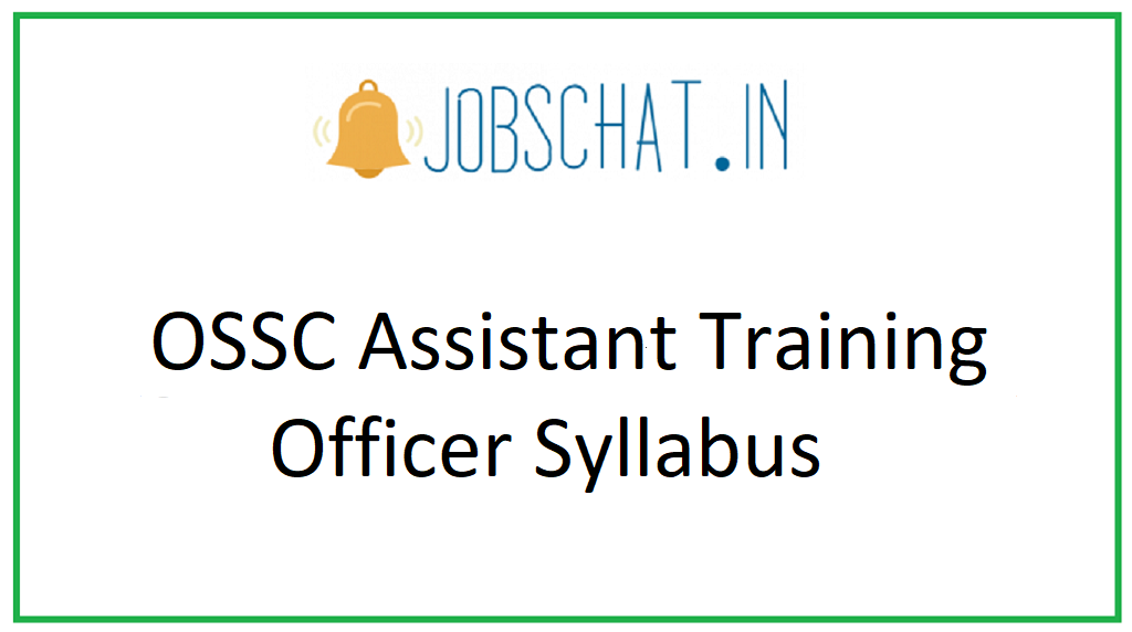 OSSC Assistant Training Officer Syllabus