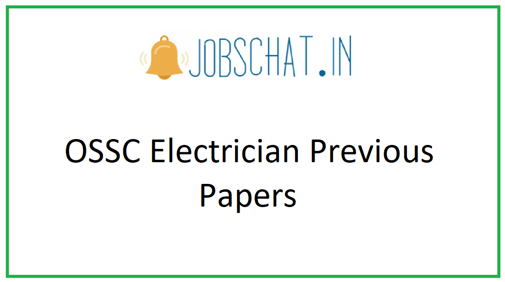 OSSC Electrician Previous Papers