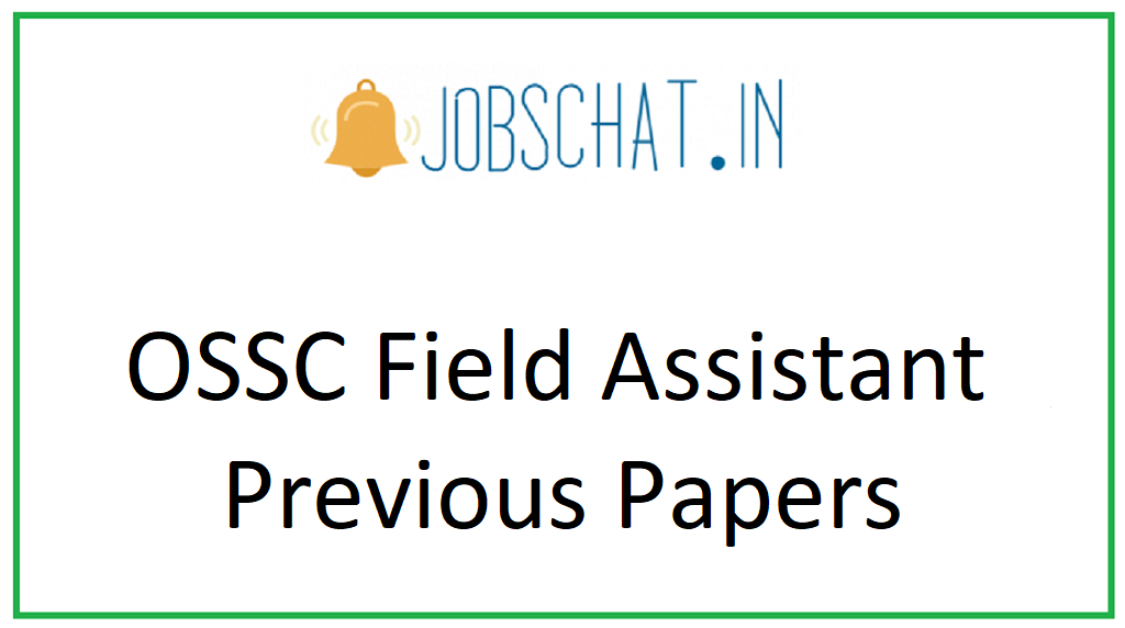 OSSC Field Assistant Previous Papers