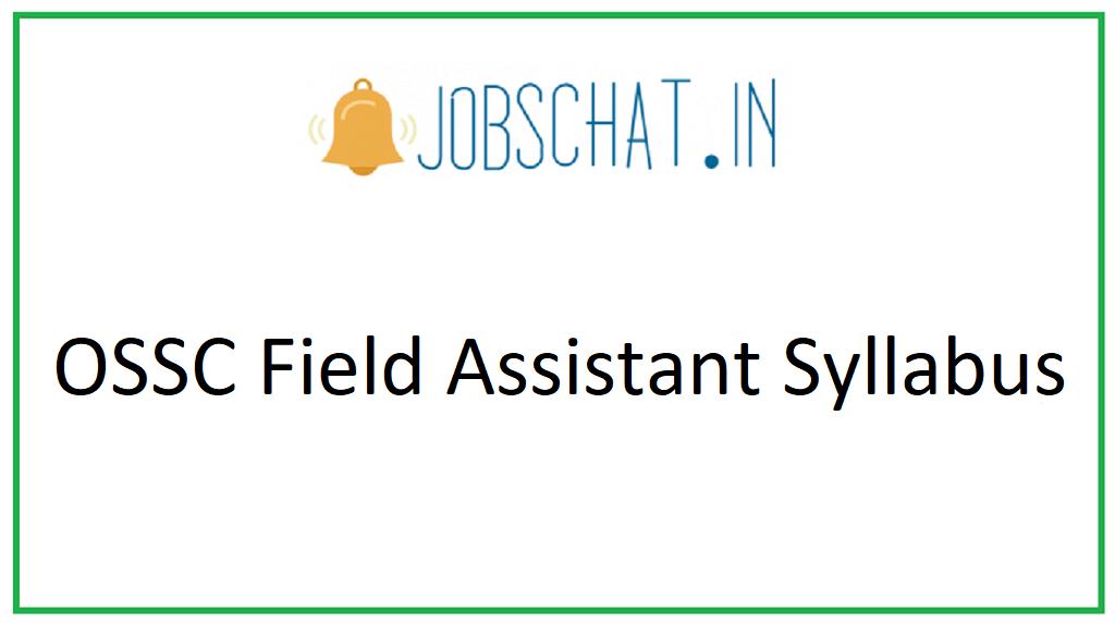 OSSC Field Assistant Syllabus