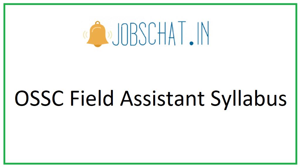 OSSC Field Assistant Syllabus