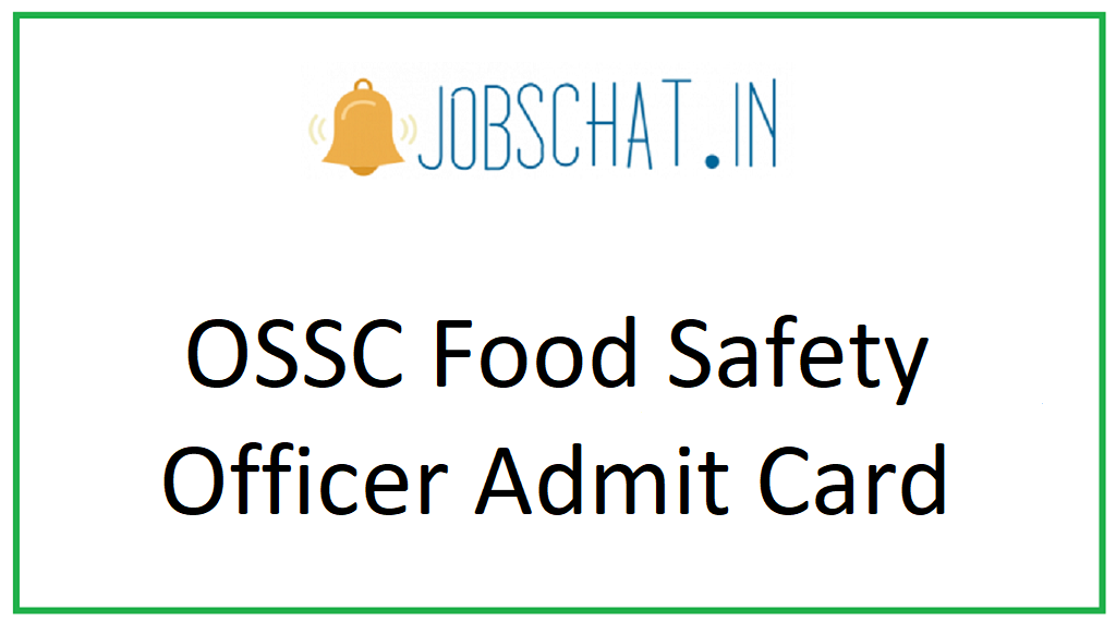 OSSC Food Safety Officer Admit Card