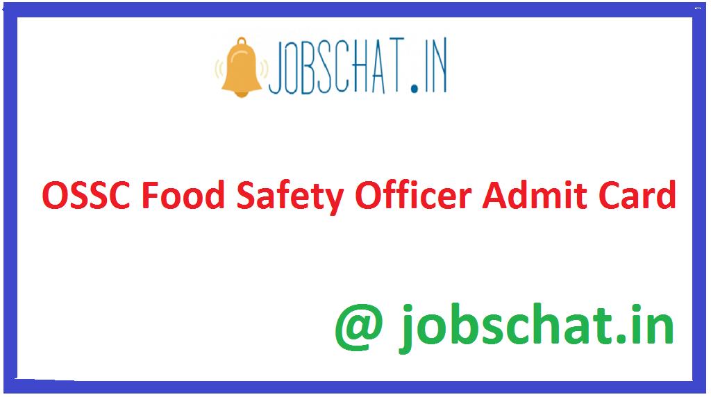 OSSC Food Safety Officer Admit Card