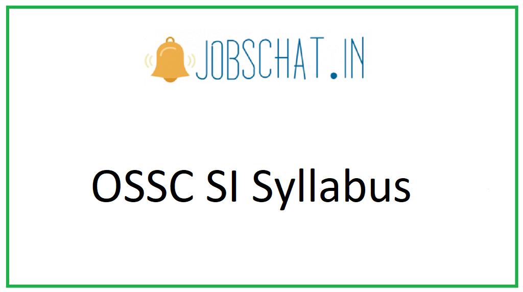 OSSC SI Syllabus