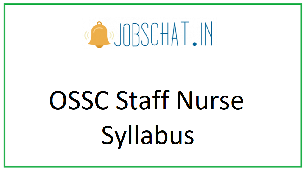 OSSC Staff Nurse Syllabus