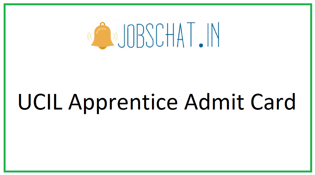 UCIL Apprentice Admit Card