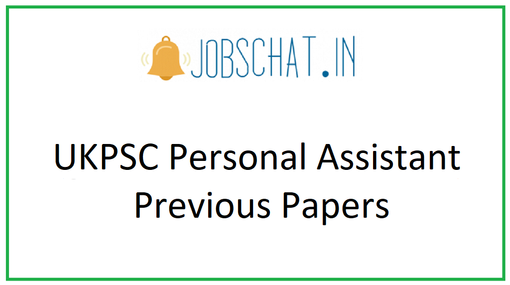 UKPSC Personal Assistant Previous Papers