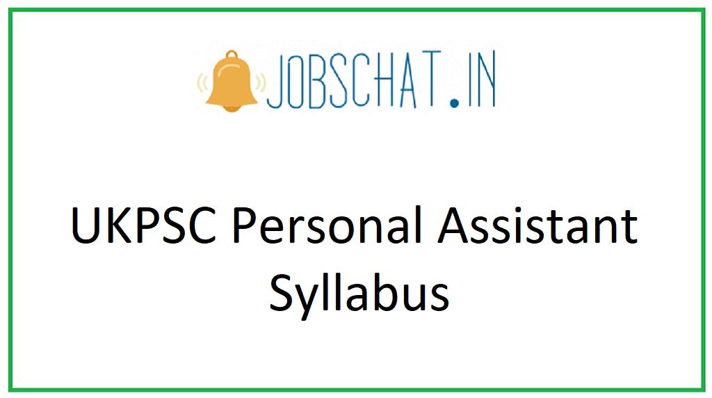 UKPSC Personal Assistant Syllabus