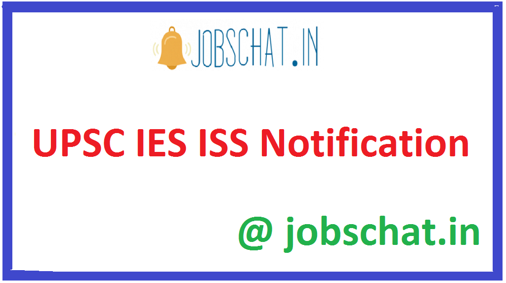 UPSC IES ISS Notification