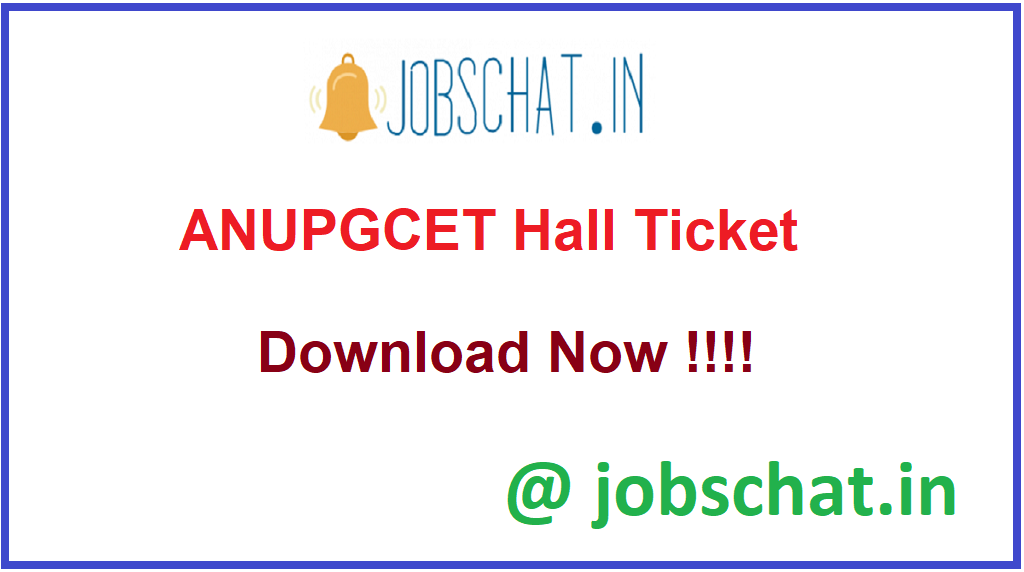 ANUPGCET Hall Ticket