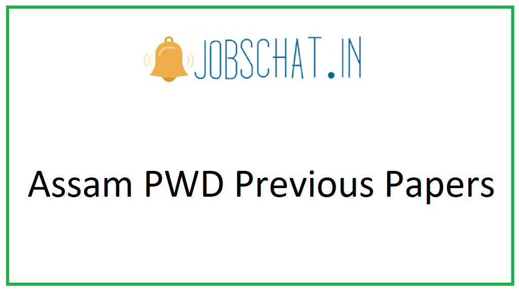 Assam PWD Previous Papers