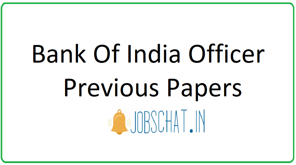 Bank Of India Officer Previous Papers