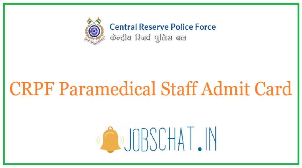 CRPF Paramedical Staff Admit Card