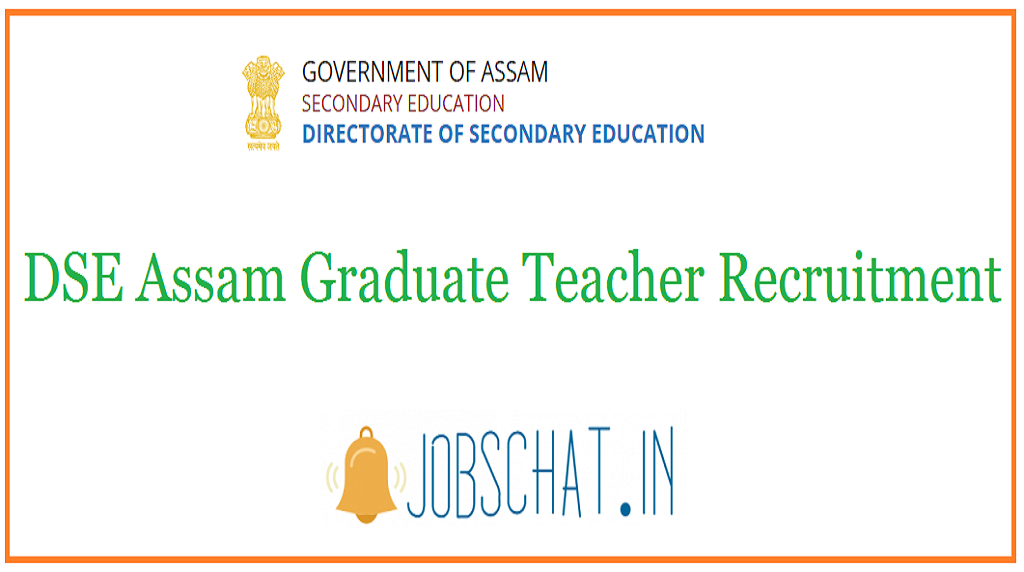 DSE Assam Graduate Teacher Recruitment