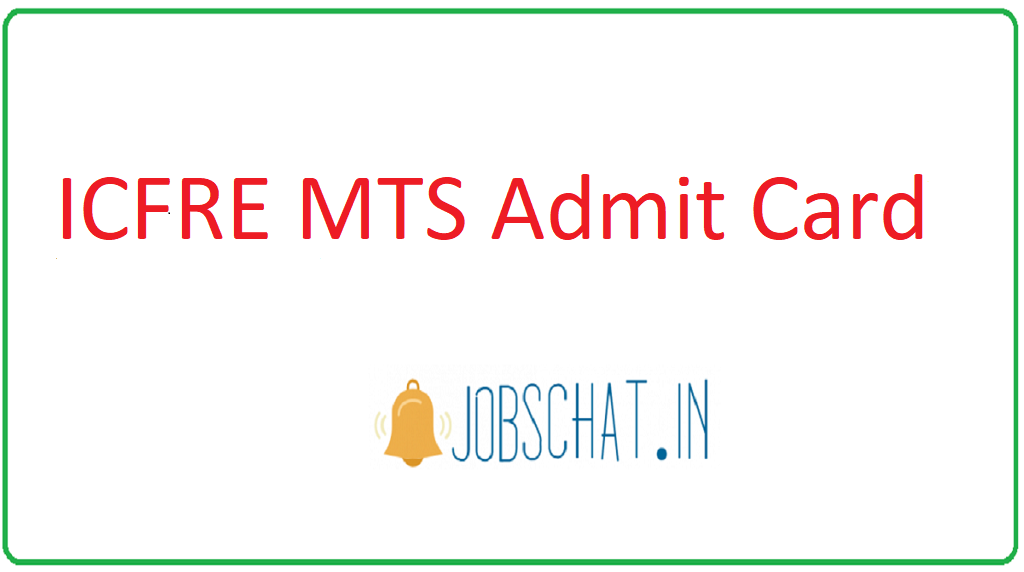 ICFRE MTS Admit Card